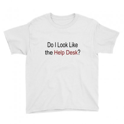 Do I Like The Help Desk Youth Tee Designed By Megaagustina