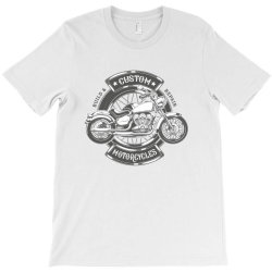 Custom Motorcycles T-Shirt | Artistshot