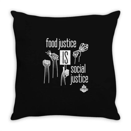 Food Justice Is Social Justice On White Throw Pillow Designed By Pinkanzee