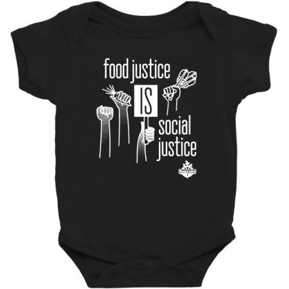Food Justice Is Social Justice On White Baby Bodysuit Designed By Pinkanzee