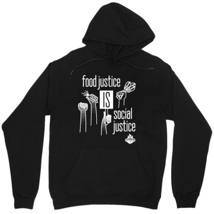 Food Justice Is Social Justice On White Unisex Hoodie Designed By Pinkanzee