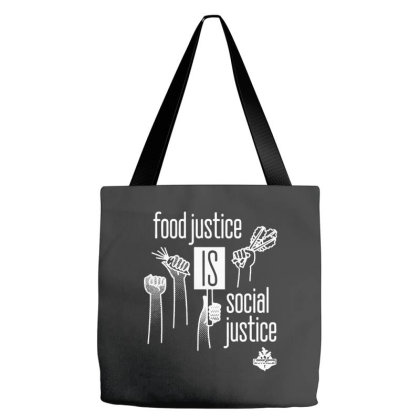 Food Justice Is Social Justice On White Tote Bags Designed By Pinkanzee