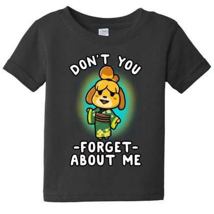 Don't You Forget About Me Baby Tee Designed By Pinkanzee