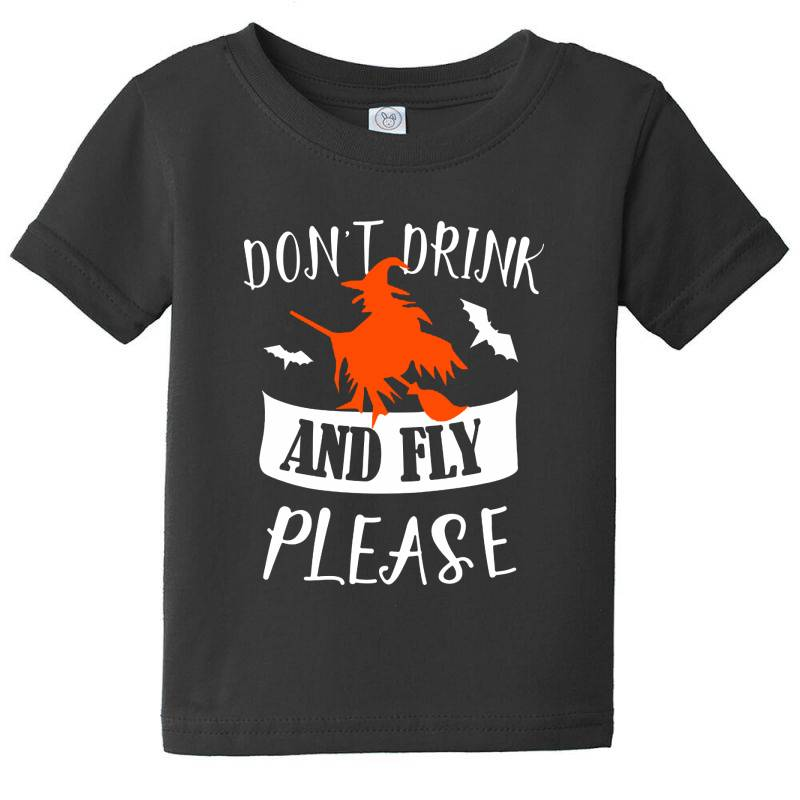 Don't Drink And Fly Please Baby Tee | Artistshot