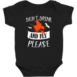 don't drink and fly please Baby Bodysuit | Artistshot