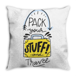 Pack your stuff and travel Throw Pillow | Artistshot