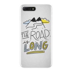 The road is long iPhone 7 Plus Case | Artistshot