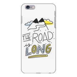The road is long iPhone 6 Plus/6s Plus Case | Artistshot