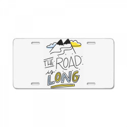 The road is long License Plate | Artistshot