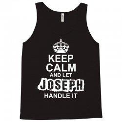 Keep Calm And Let Joseph Handle It Tank Top   Artistshot