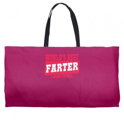 World's Best Farter I Mean Father Weekender Totes Designed By Specstore