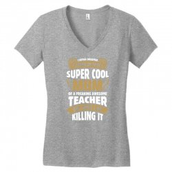 Super Cool Mom Of A Freaking Awesome Teacher Women's V-Neck T-Shirt | Artistshot