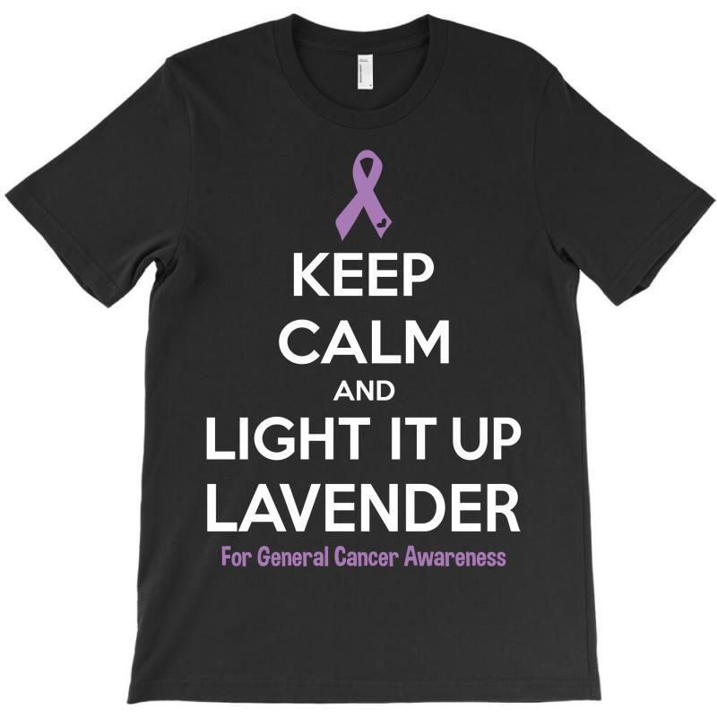 Keep Calm And Light It Up Lavender (for General Cancer Awareness) T-shirt | Artistshot