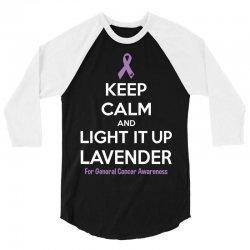 Keep Calm And Light It Up Lavender (For General Cancer Awareness) 3/4 Sleeve Shirt | Artistshot