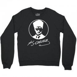Kemal Ataturk Crewneck Sweatshirt   Artistshot