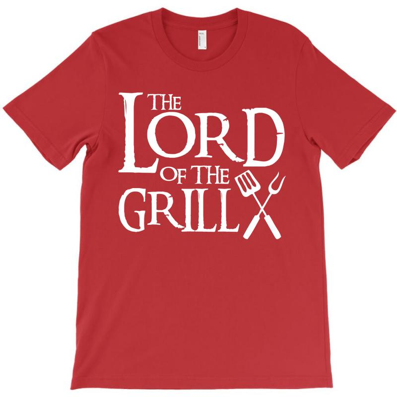 Lord Of The Grill T-shirt | Artistshot