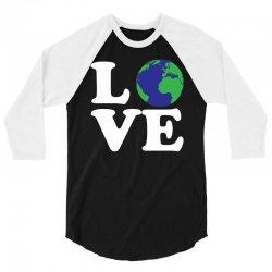 Love World 3/4 Sleeve Shirt | Artistshot
