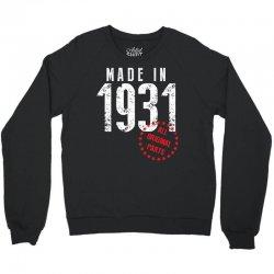 Made In 1931 All Original Part Crewneck Sweatshirt | Artistshot
