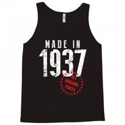 Made In 1937 All Original Part Tank Top | Artistshot