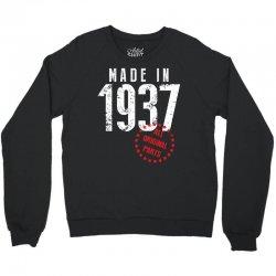 Made In 1937 All Original Part Crewneck Sweatshirt | Artistshot