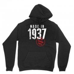 Made In 1937 All Original Part Unisex Hoodie | Artistshot