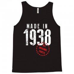 Made In 1938 All Original Part Tank Top   Artistshot