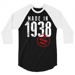 Made In 1938 All Original Part 3/4 Sleeve Shirt   Artistshot