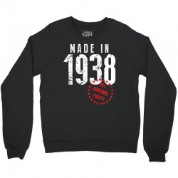 Made In 1938 All Original Part Crewneck Sweatshirt   Artistshot