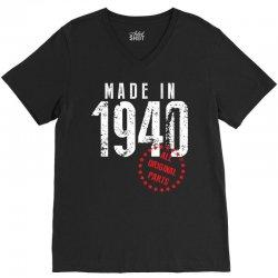 Made In 1940 All Original Parts V-Neck Tee   Artistshot