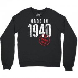 Made In 1940 All Original Parts Crewneck Sweatshirt   Artistshot