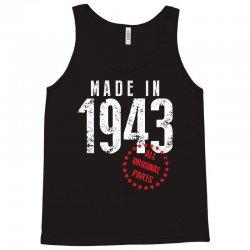 Made In 1943 All Original Parts Tank Top | Artistshot