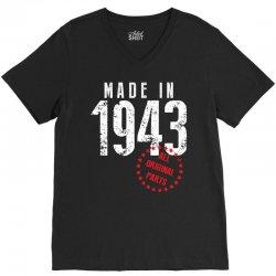 Made In 1943 All Original Parts V-Neck Tee | Artistshot