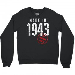 Made In 1943 All Original Parts Crewneck Sweatshirt | Artistshot