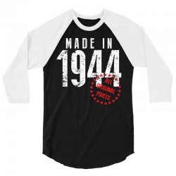 Made In 1944 All Original Parts 3/4 Sleeve Shirt | Artistshot