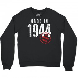 Made In 1944 All Original Parts Crewneck Sweatshirt | Artistshot