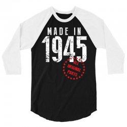 Made In 1945 All Original Parts 3/4 Sleeve Shirt | Artistshot