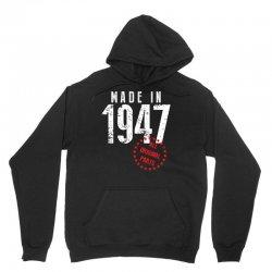 Made In 1947 All Original Parts Unisex Hoodie | Artistshot