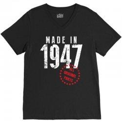 Made In 1947 All Original Parts V-Neck Tee | Artistshot