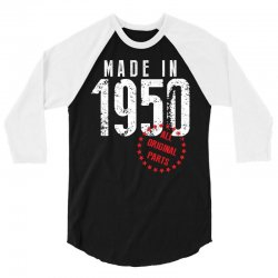 Made In 1950 All Original Parts 3/4 Sleeve Shirt | Artistshot