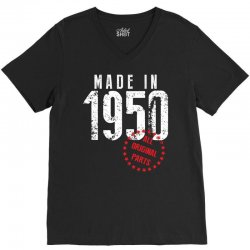 Made In 1950 All Original Parts V-Neck Tee | Artistshot