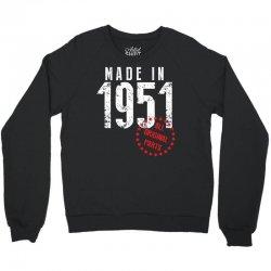 Made In 1951 All Original Parts Crewneck Sweatshirt | Artistshot