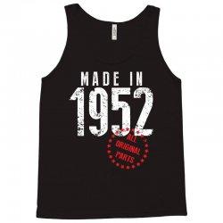 Made In 1952 All Original Parts Tank Top | Artistshot
