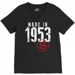 Made In 1953 All Original Parts V-Neck Tee | Artistshot