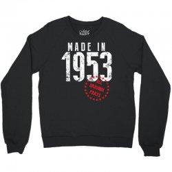 Made In 1953 All Original Parts Crewneck Sweatshirt   Artistshot