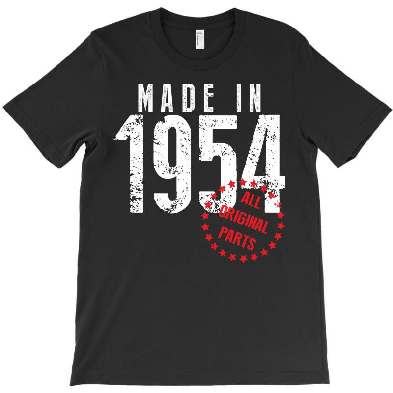 Made In 1954 All Original Parts T-shirt | Artistshot