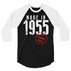 Made In 1955 All Original Parts 3/4 Sleeve Shirt | Artistshot