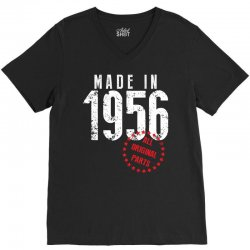 Made In 1956 All Original Parts V-Neck Tee | Artistshot