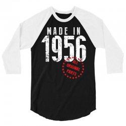 Made In 1956 All Original Parts 3/4 Sleeve Shirt | Artistshot