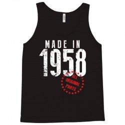 Made In 1958 All Original Parts Tank Top | Artistshot