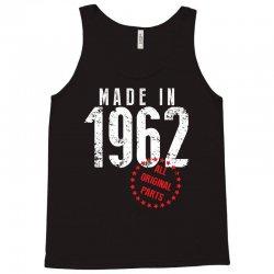Made In 1962 All Original Parts Tank Top   Artistshot